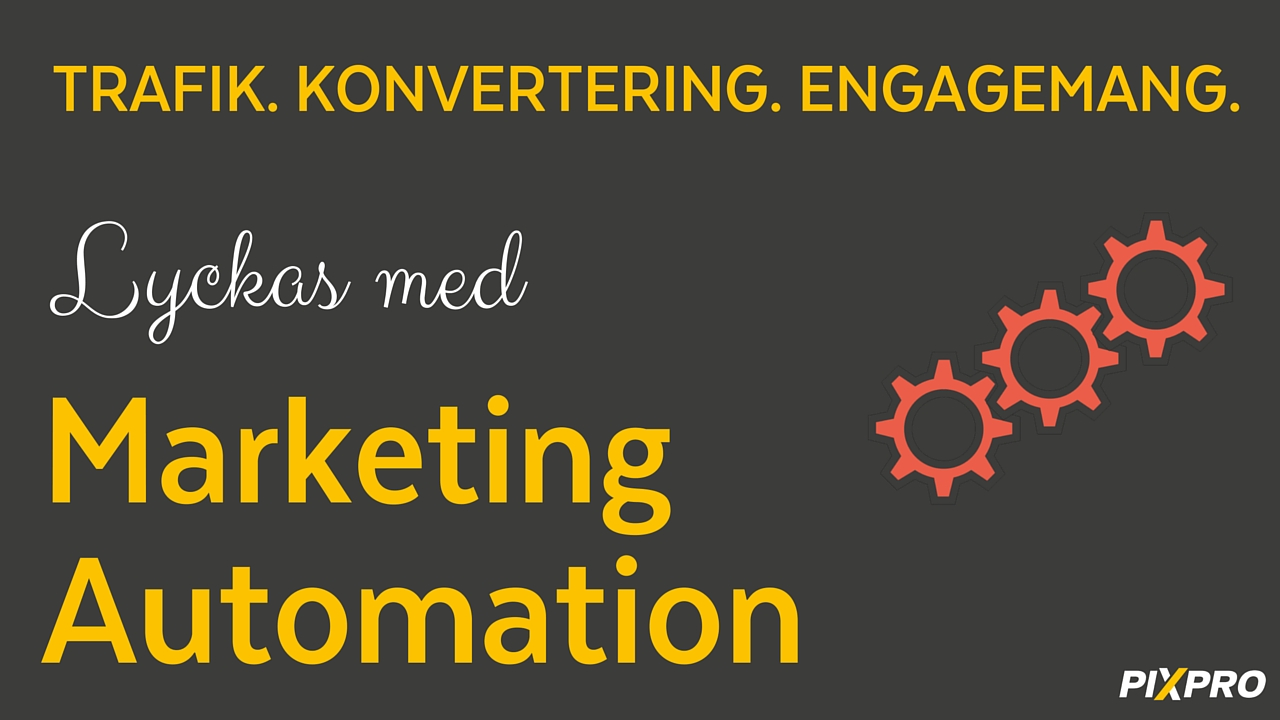 Lyckas med Marketing Automation