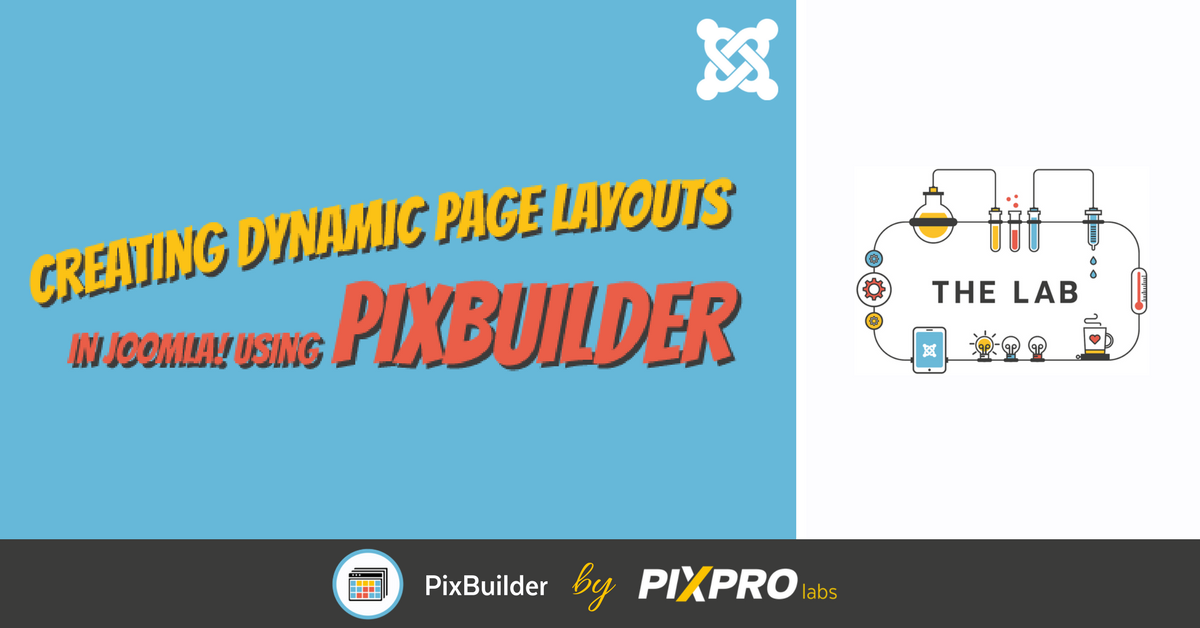 Creating dynamic page layouts in Joomla! using PixBuilder [Infographic]