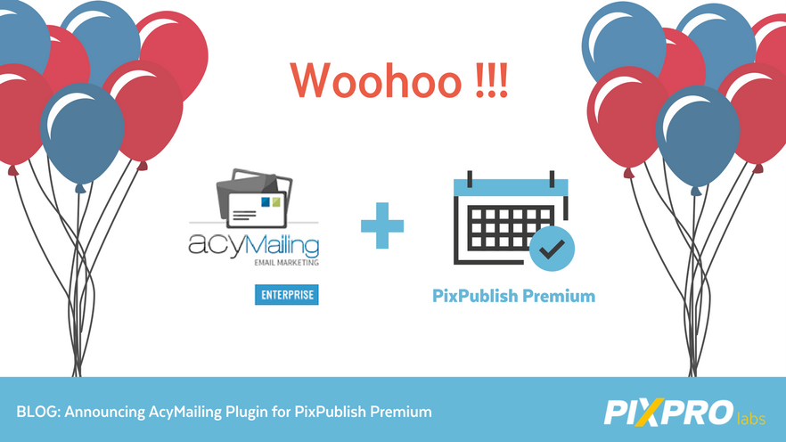 AcyMailing Plugin + PixPublish Premium