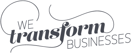 We transform businesses